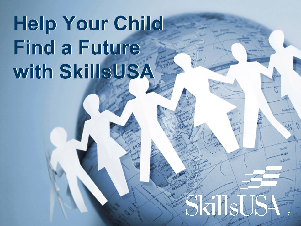 Help Your Child Find a Future with SkillsUSA