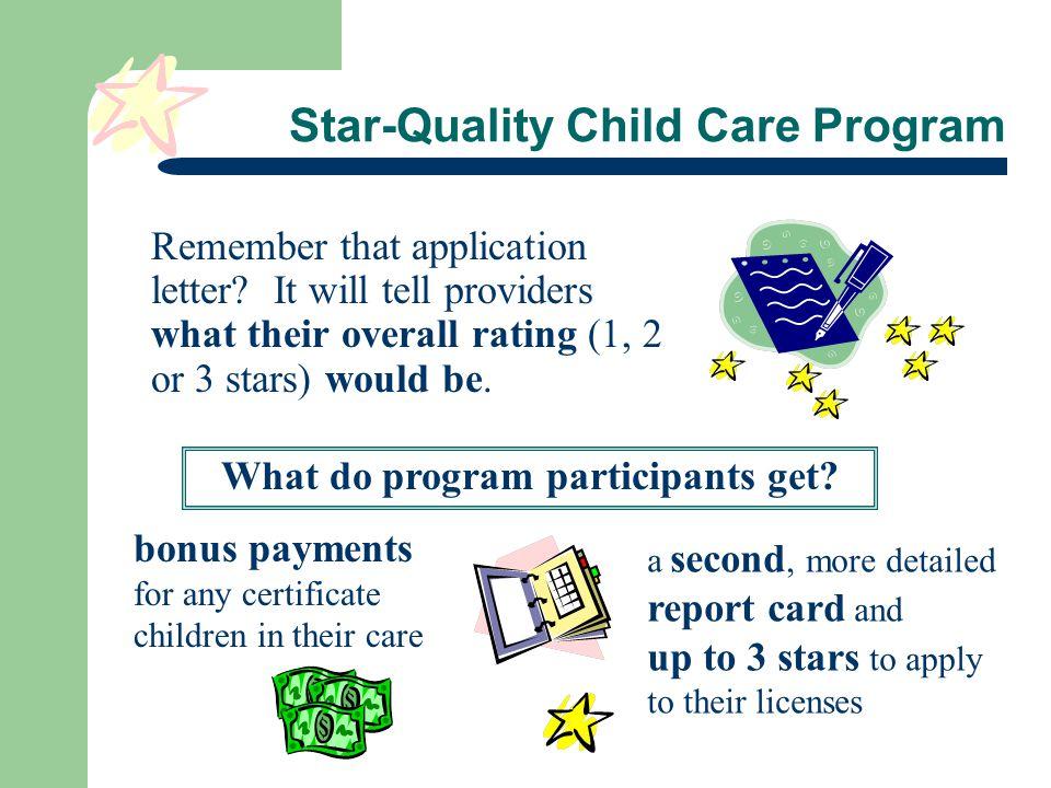 Star-Quality Child Care Program Remember that application letter.