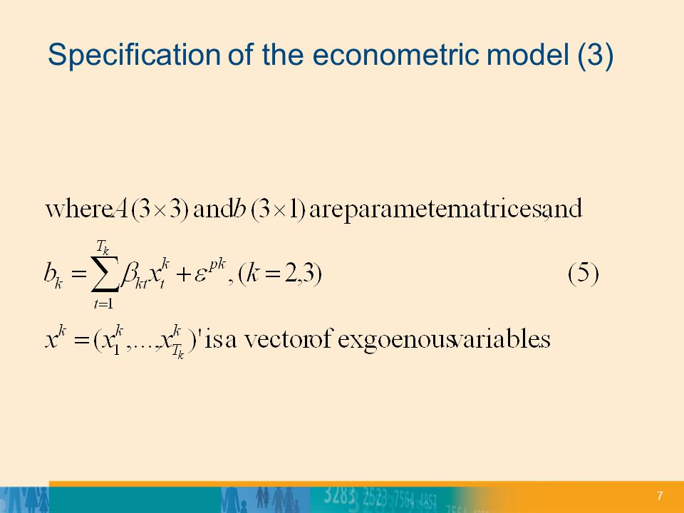 7 Specification of the econometric model (3)