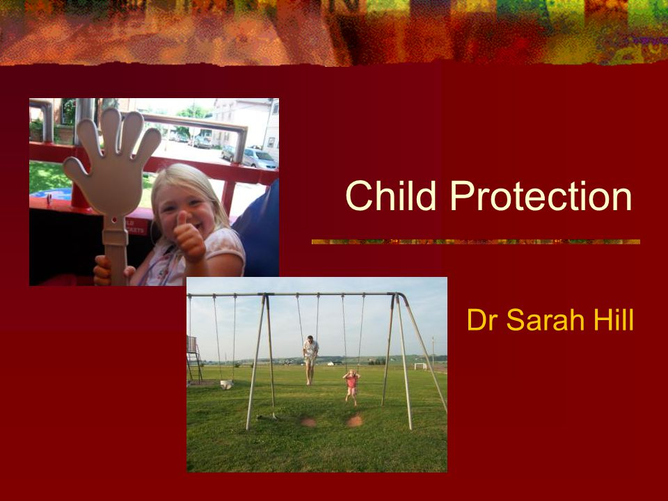 Child Protection Process Registration Child's name added to Child Protection Register Categories of registration Physical Injury Physical Neglect Non Organic Failure to Thrive Emotional Abuse Sexual Abuse