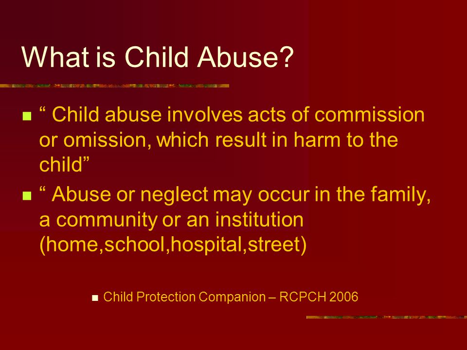 Questions to answer today What is child abuse? Why do I need to know about child protection? What do I need to know about child protection?