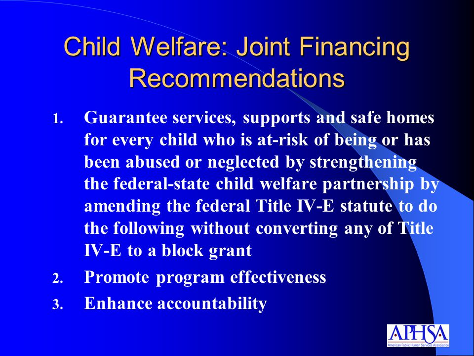 Child Welfare: Joint Financing Recommendations 1.