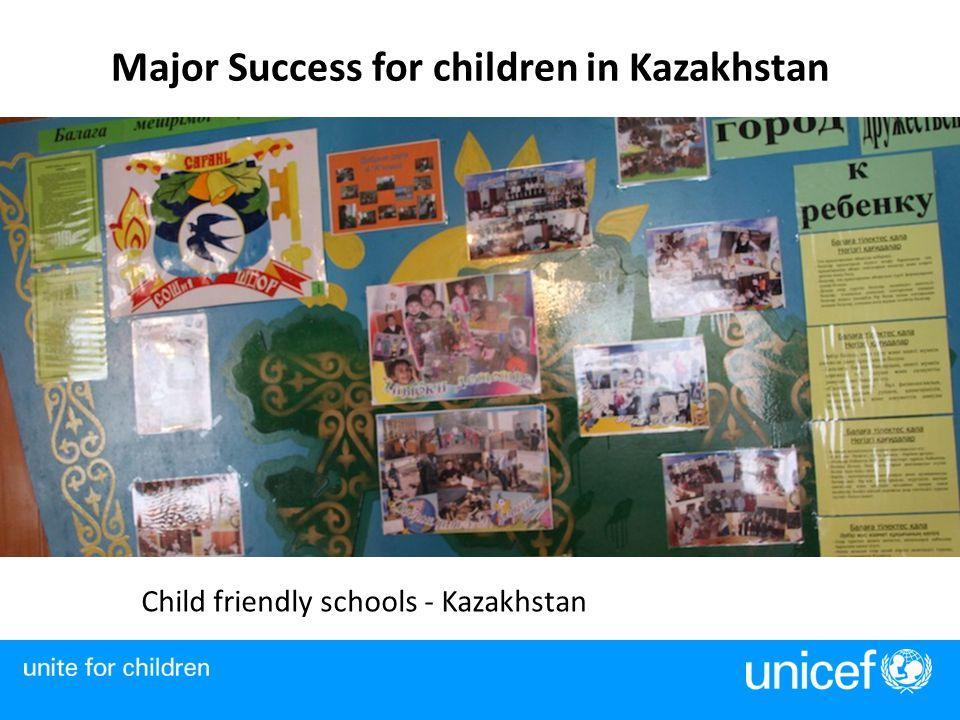 Major Success for children in Kazakhstan Child friendly schools - Kazakhstan