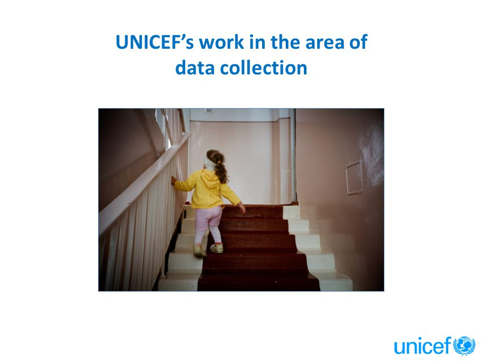 UNICEF's work in the area of data collection