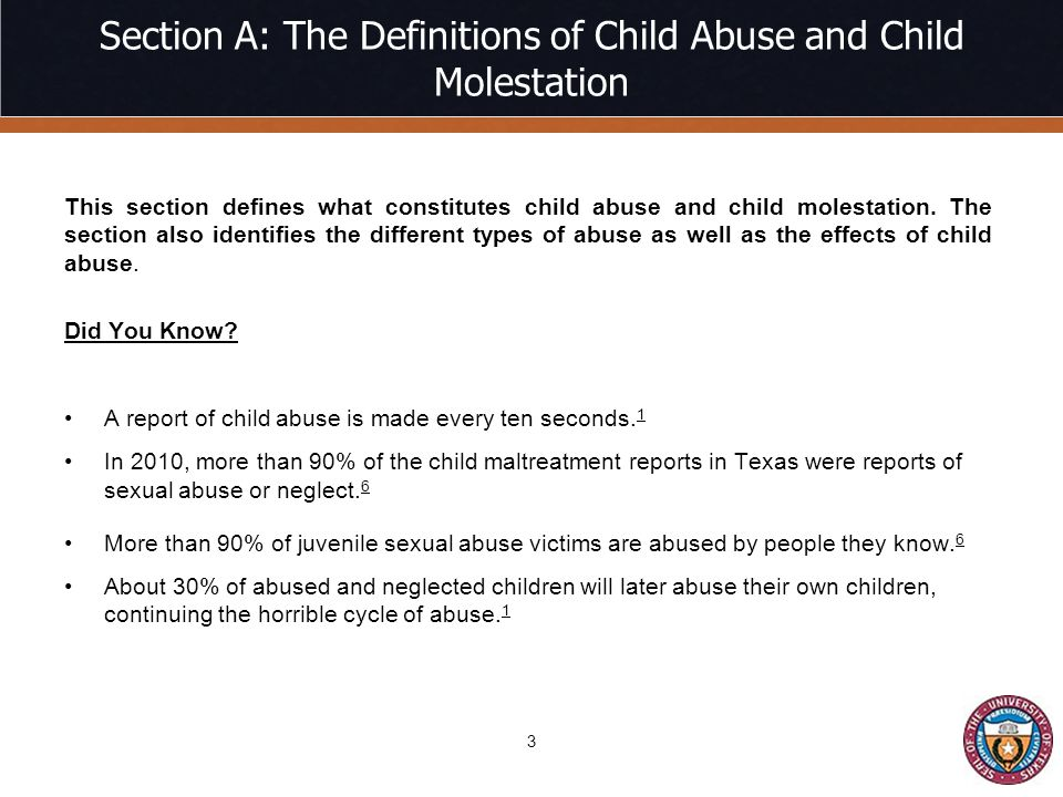 Section A: The Definitions of Child Abuse and Child Molestation This section defines what constitutes child abuse and child molestation.