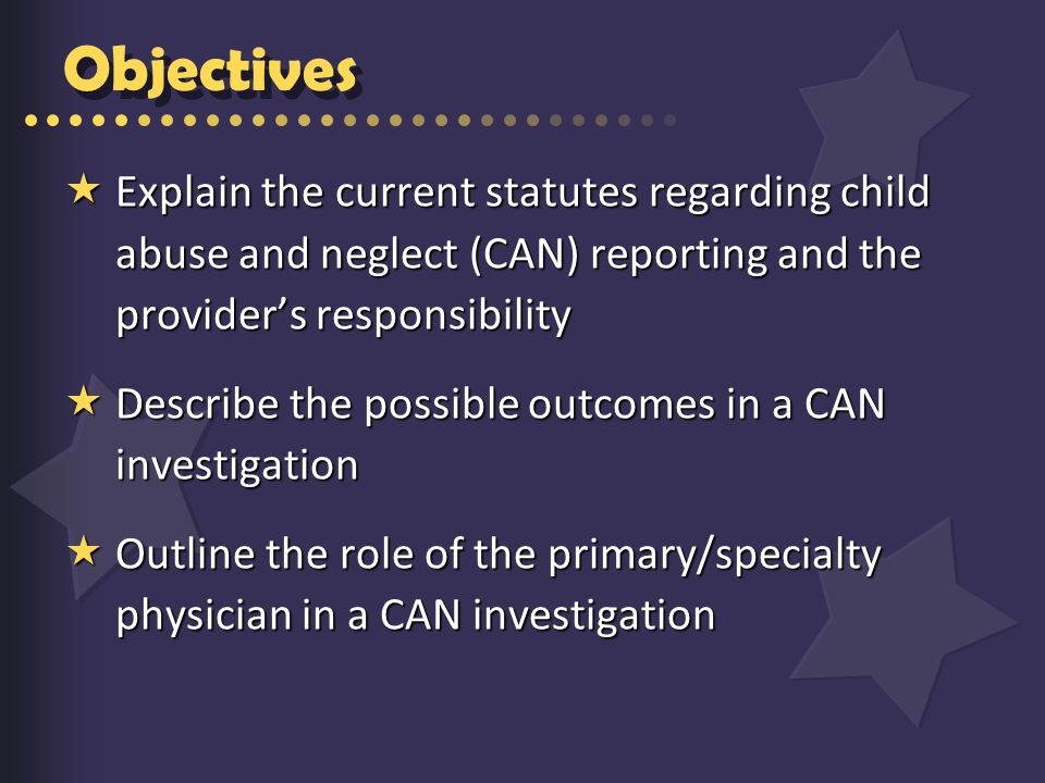 Why physicians fail to report  I know the family The family may not return  There is not enough to report No other injuries  It won't do any good/may harm the family to report  I can fix it myself  Jones et al, Pediatrics, 2008