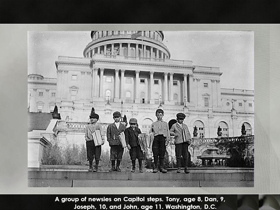 A group of newsies on Capitol steps. Tony, age 8, Dan, 9, Joseph, 10, and John, age 11.