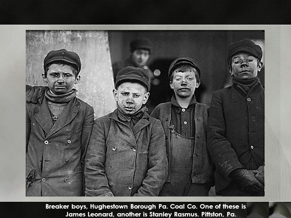 Breaker boys, Hughestown Borough Pa. Coal Co.