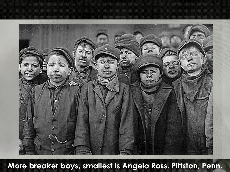 More breaker boys, smallest is Angelo Ross. Pittston, Penn.