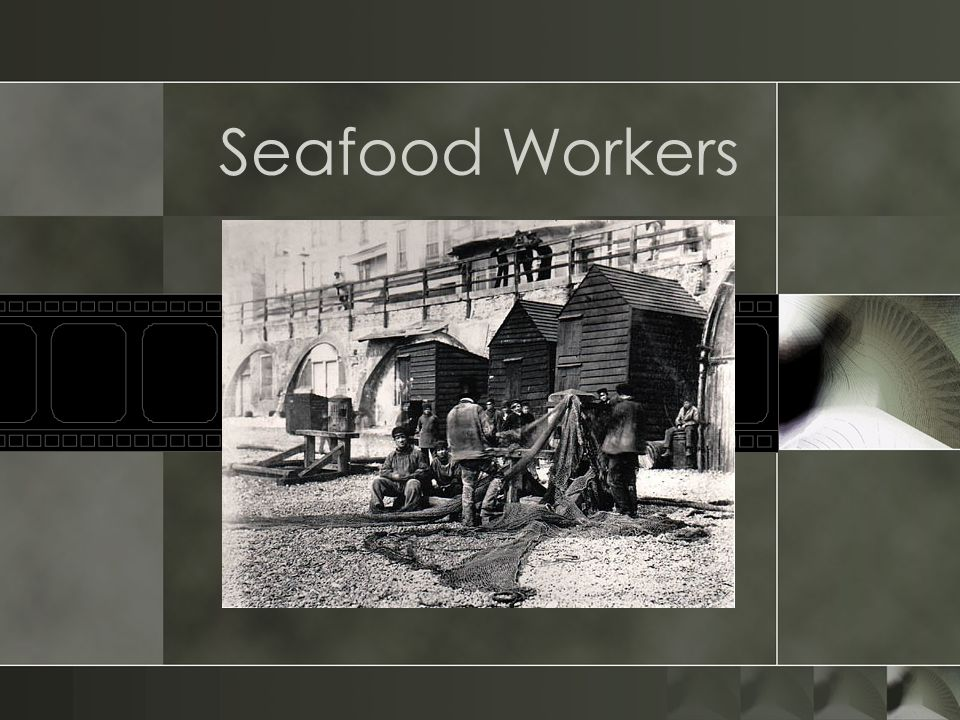 Seafood Workers
