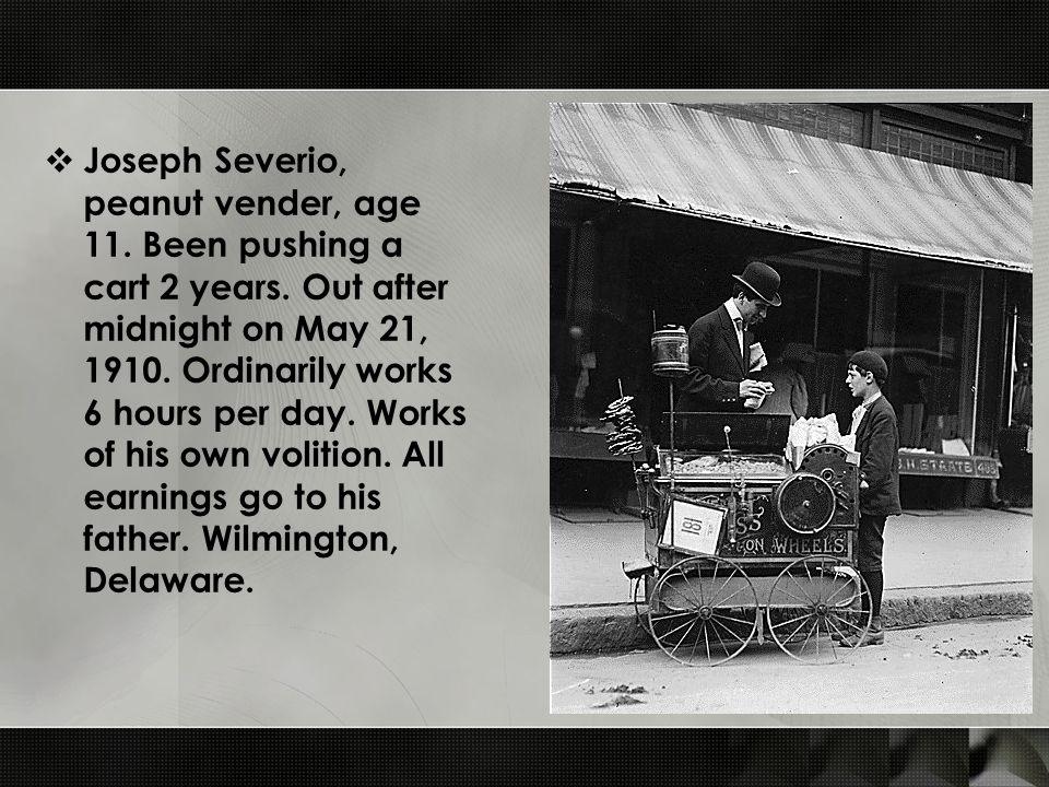  Joseph Severio, peanut vender, age 11. Been pushing a cart 2 years.
