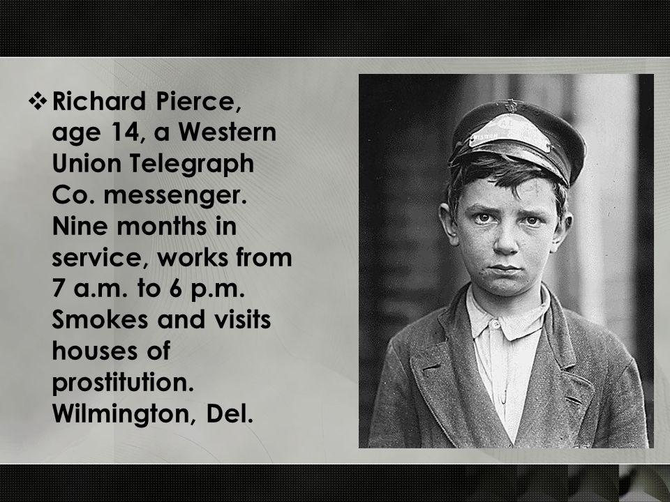  Richard Pierce, age 14, a Western Union Telegraph Co.