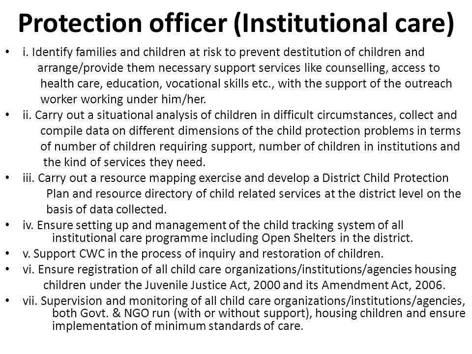 Protection officer (Institutional care) i.