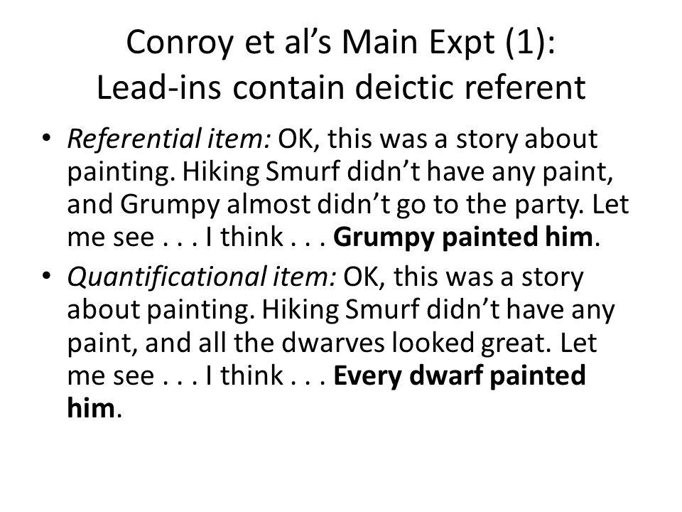 Conroy et al.'s Experiment 3 Remaining question: Conroy et al.'s Expt.