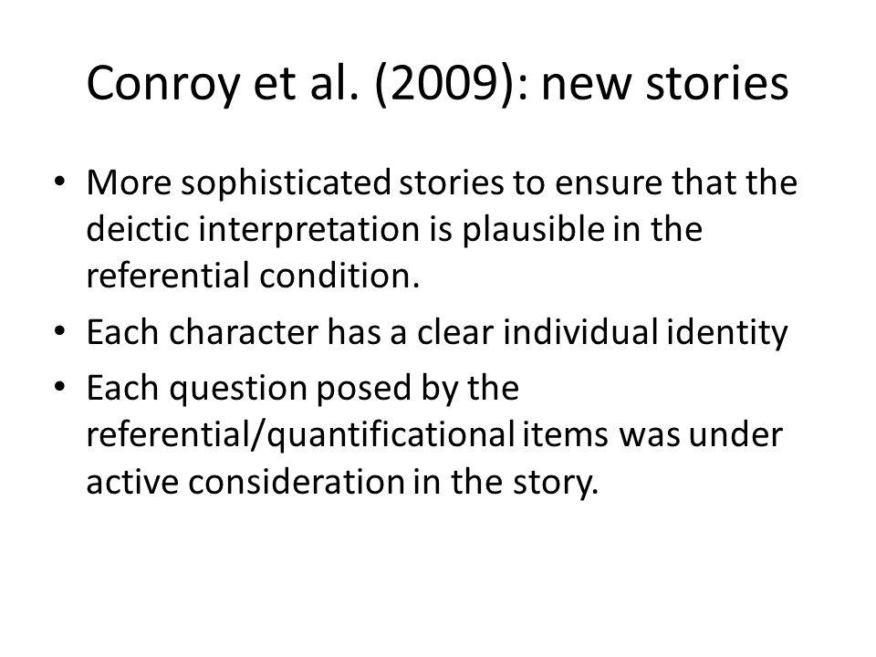 Salience in Thornton & Wexler (1999) Referential item: Bert brushed him Bert.