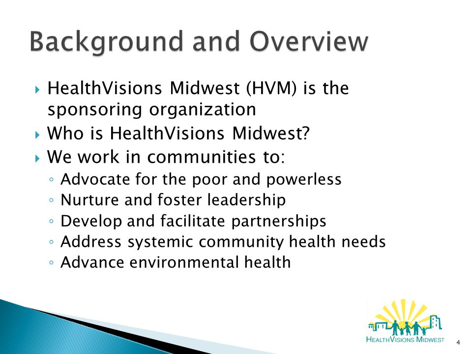  HealthVisions Midwest (HVM) is the sponsoring organization  Who is HealthVisions Midwest.