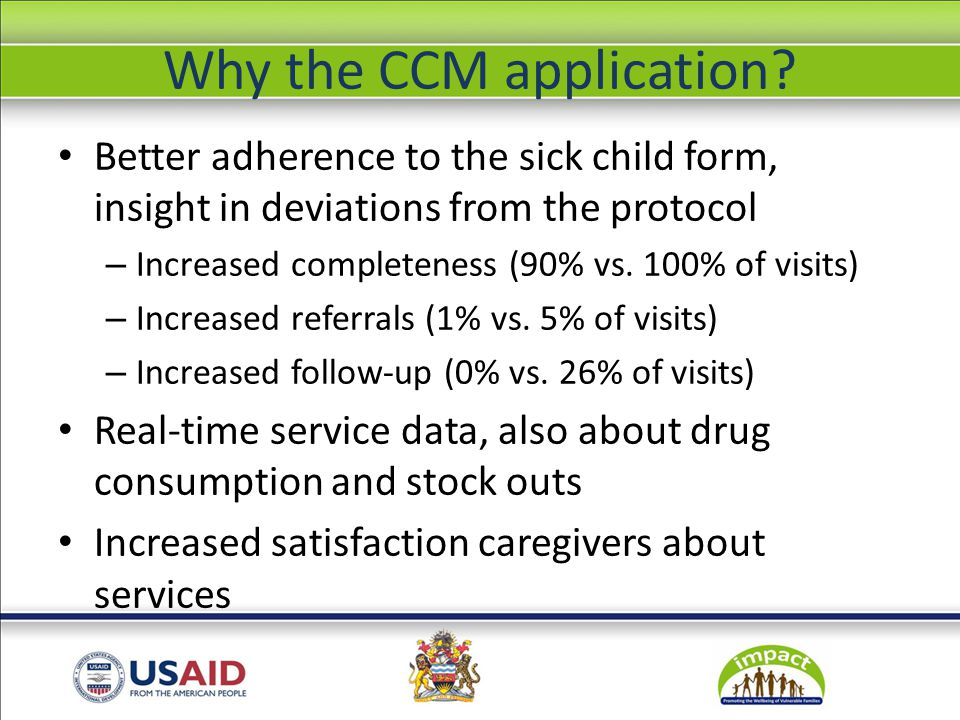 Why the CCM application.