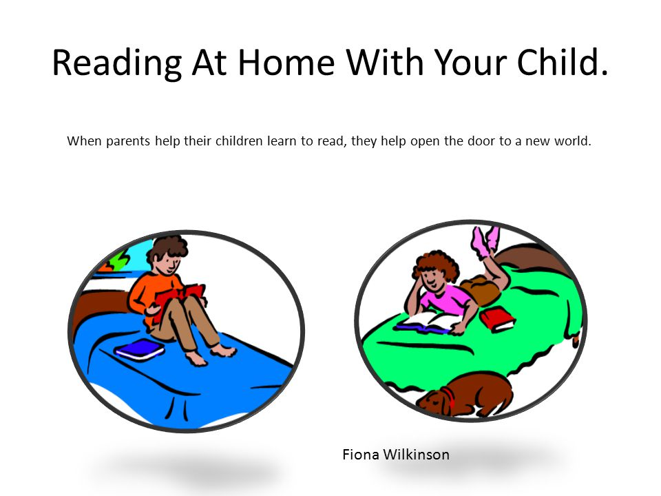 Reading At Home With Your Child.