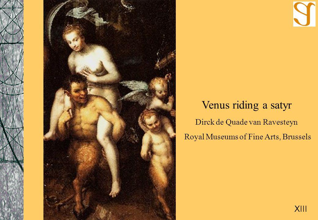 Venus riding a satyr Dirck de Quade van Ravesteyn Royal Museums of Fine Arts, Brussels XIII