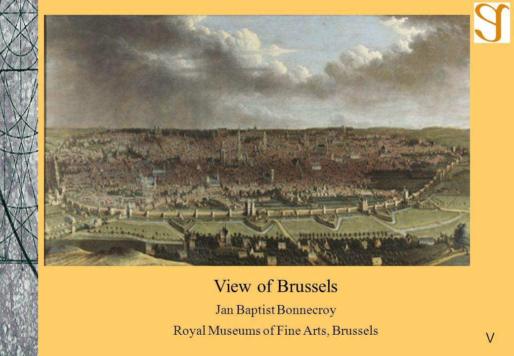 View of Brussels Jan Baptist Bonnecroy Royal Museums of Fine Arts, Brussels V