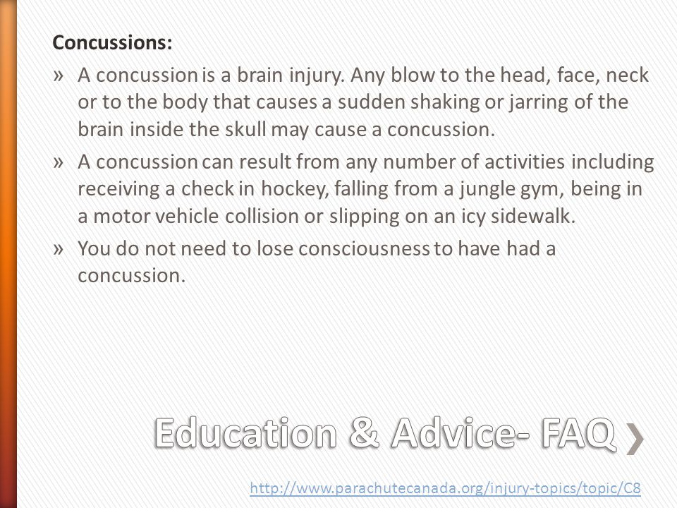 Concussions: » A concussion is a brain injury.