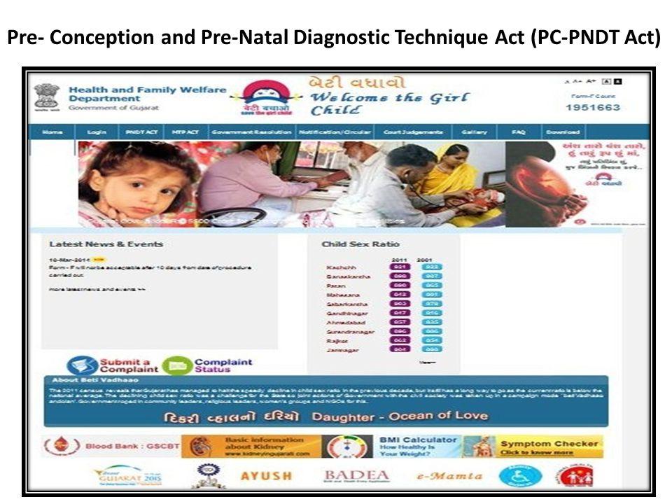 Pre- Conception and Pre-Natal Diagnostic Technique Act (PC-PNDT Act)