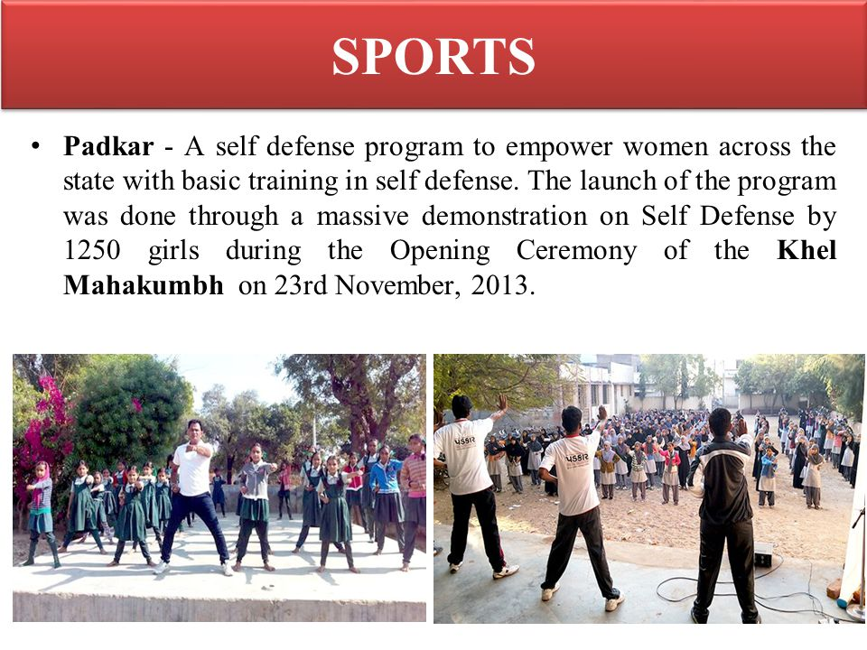 SPORTS Padkar - A self defense program to empower women across the state with basic training in self defense. The launch of the program was done throu