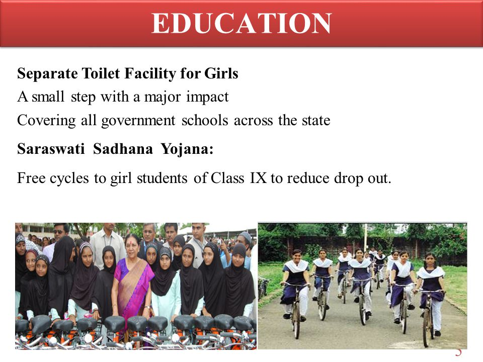 5 Separate Toilet Facility for Girls A small step with a major impact Covering all government schools across the state Saraswati Sadhana Yojana: Free