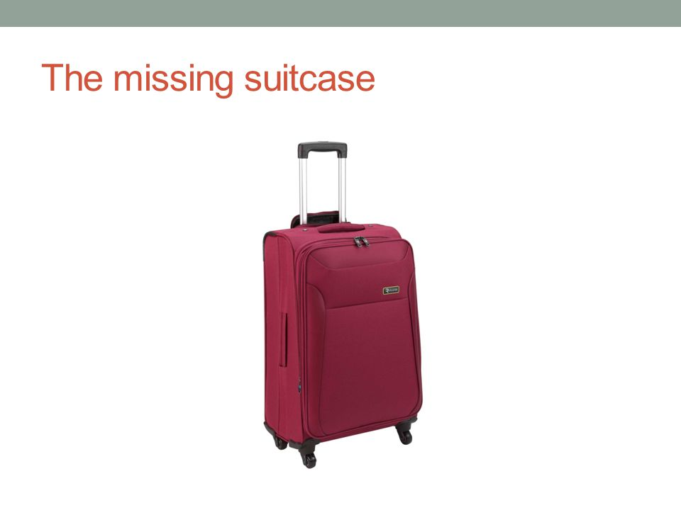 The missing suitcase
