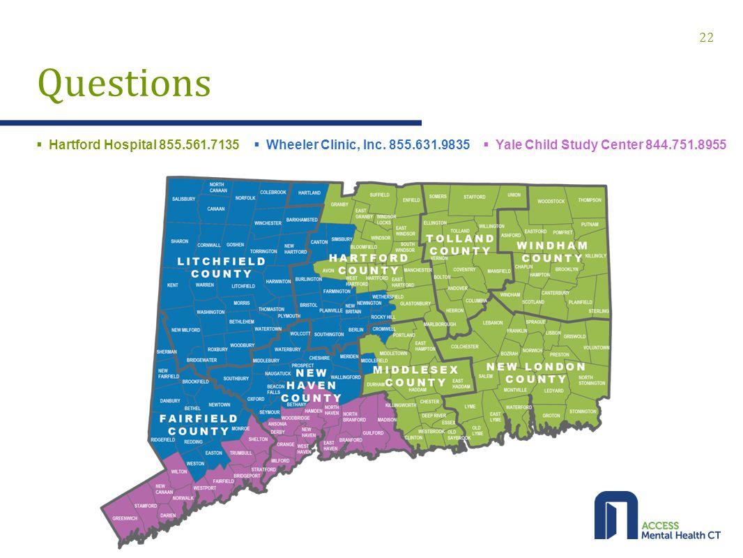 22 Questions  Wheeler Clinic, Inc. 855.631.9835  Yale Child Study Center 844.751.8955  Hartford Hospital 855.561.7135