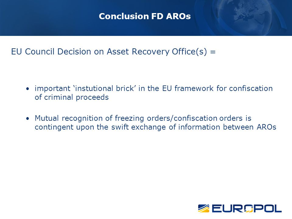 ARO Platform Sub Working Group Meeting at the COM on 15 March 2012 Agreement to have a clear recommendation for the MS to establish a national centralised (or centrally accessible) bank account register in an electronic format, managed by a public authority.