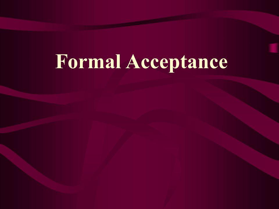 Formal Acceptance