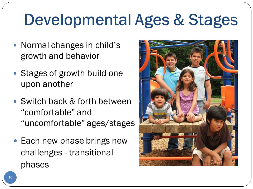 Ages & Stages 7 Much of young children's behavior that is annoying to adults is part of their learning process and growth Consider how developmental factors influence behavior Is it a result of… - physical development.