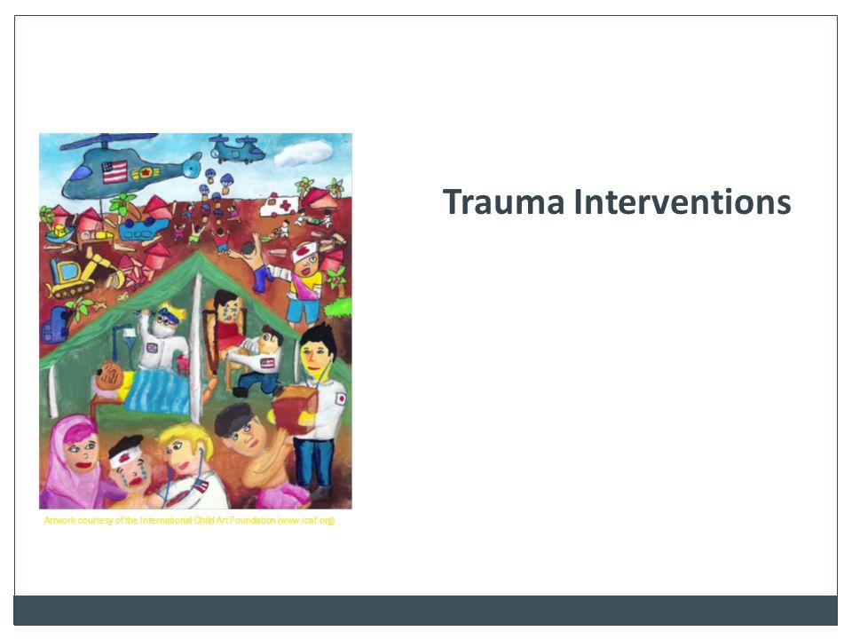Trauma Interventions Artwork courtesy of the International Child Art Foundation (www.icaf.org)