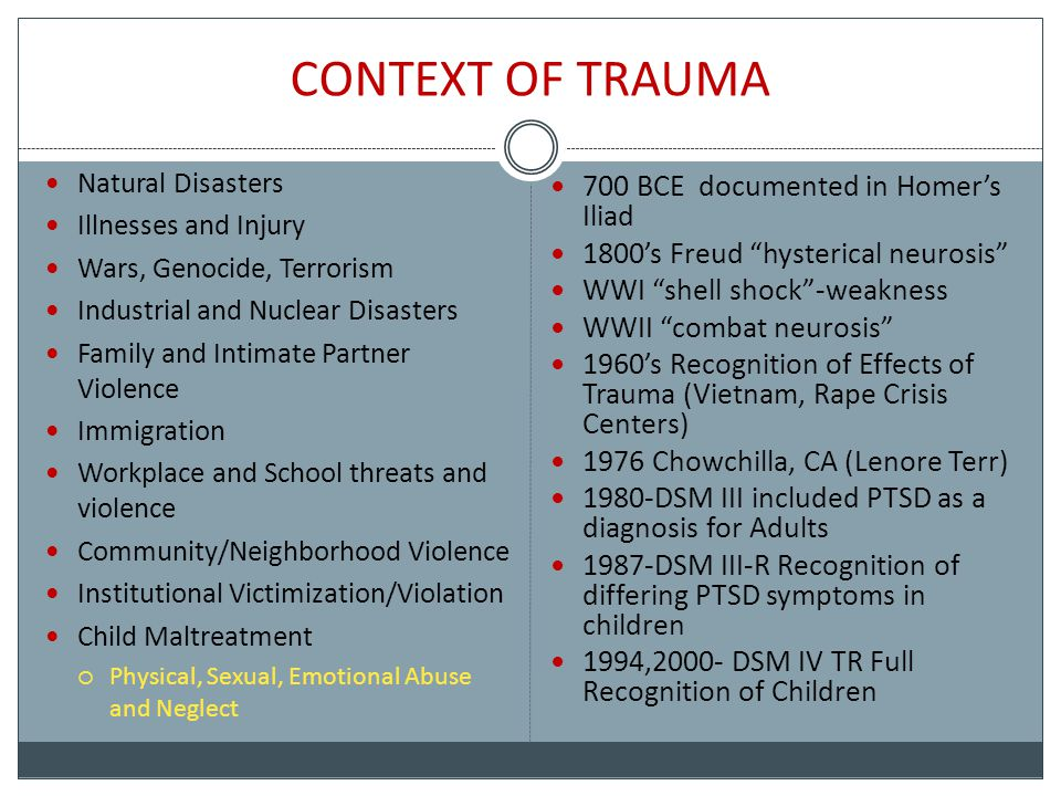Childhood Trauma and PTSD Children who have experienced chronic or complex trauma frequently are diagnosed with PTSD.