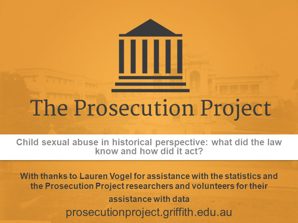 Child sexual abuse in historical perspective: what did the law know and how did it act.