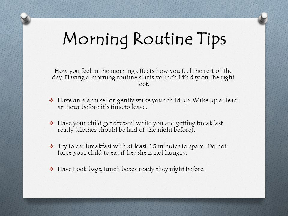 Morning Routine Tips How you feel in the morning effects how you feel the rest of the day.