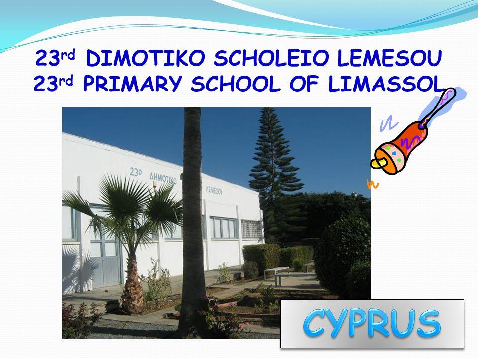 23 rd DIMOTIKO SCHOLEIO LEMESOU 23 rd PRIMARY SCHOOL OF LIMASSOL