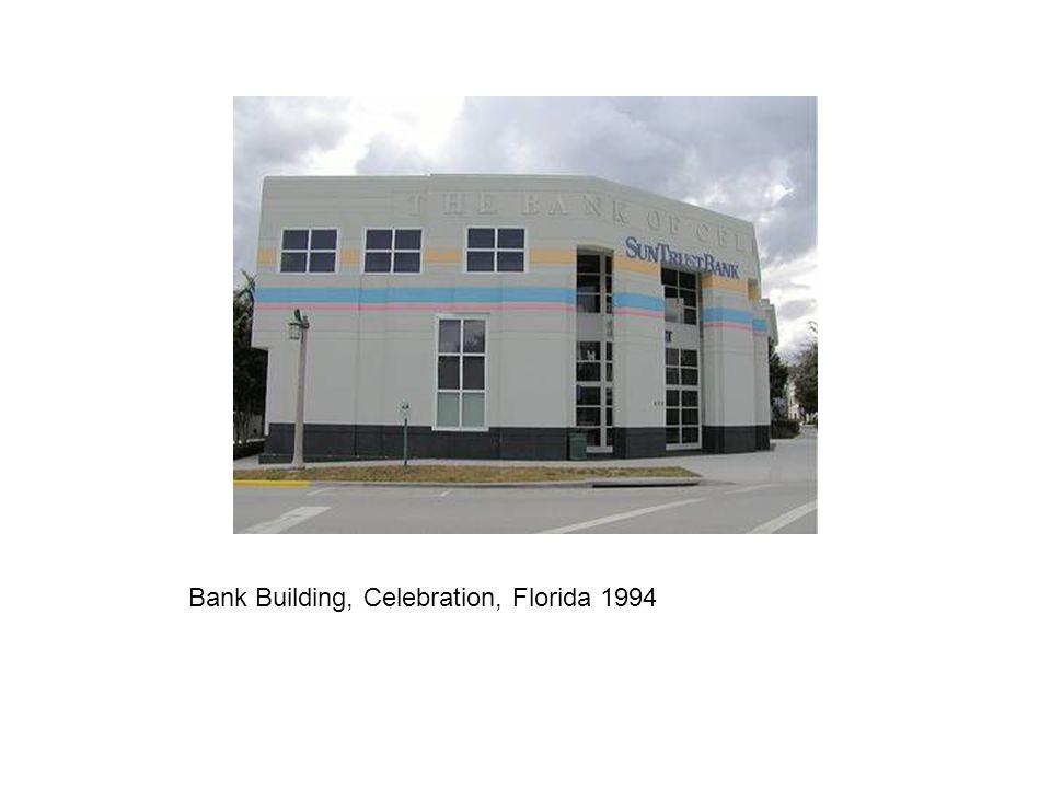 Bank Building, Celebration, Florida 1994