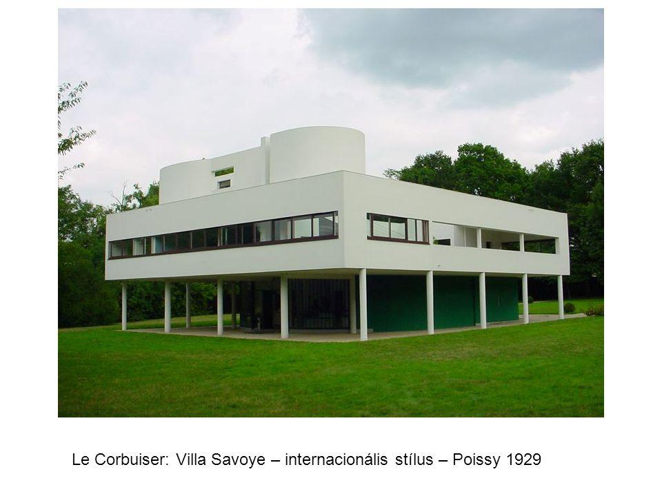 Le Corbuiser: Villa Savoye – internacionális stílus – Poissy 1929