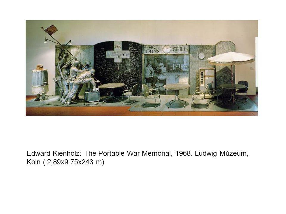 Edward Kienholz: The Portable War Memorial, 1968. Ludwig Múzeum, Köln ( 2,89x9.75x243 m)