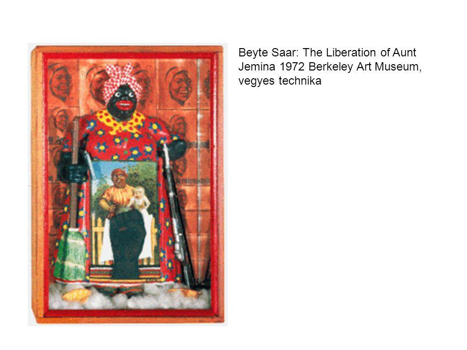Beyte Saar: The Liberation of Aunt Jemina 1972 Berkeley Art Museum, vegyes technika