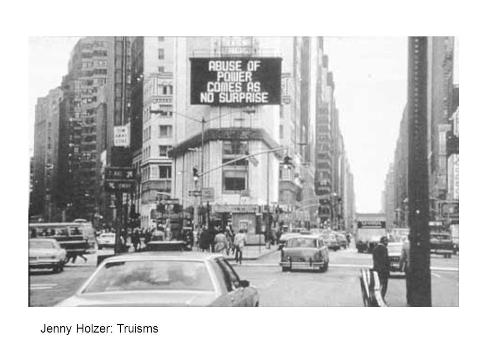 Jenny Holzer: Truisms