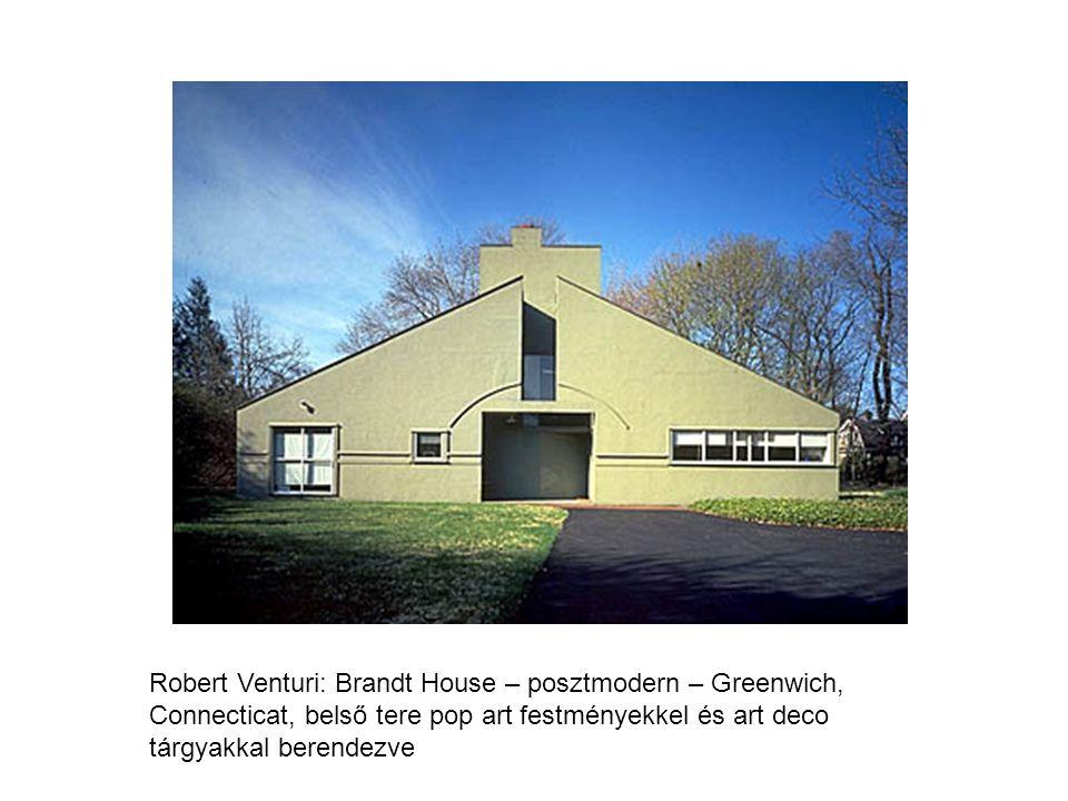 Robert Venturi: Brandt House – posztmodern – Greenwich, Connecticat, belső tere pop art festményekkel és art deco tárgyakkal berendezve
