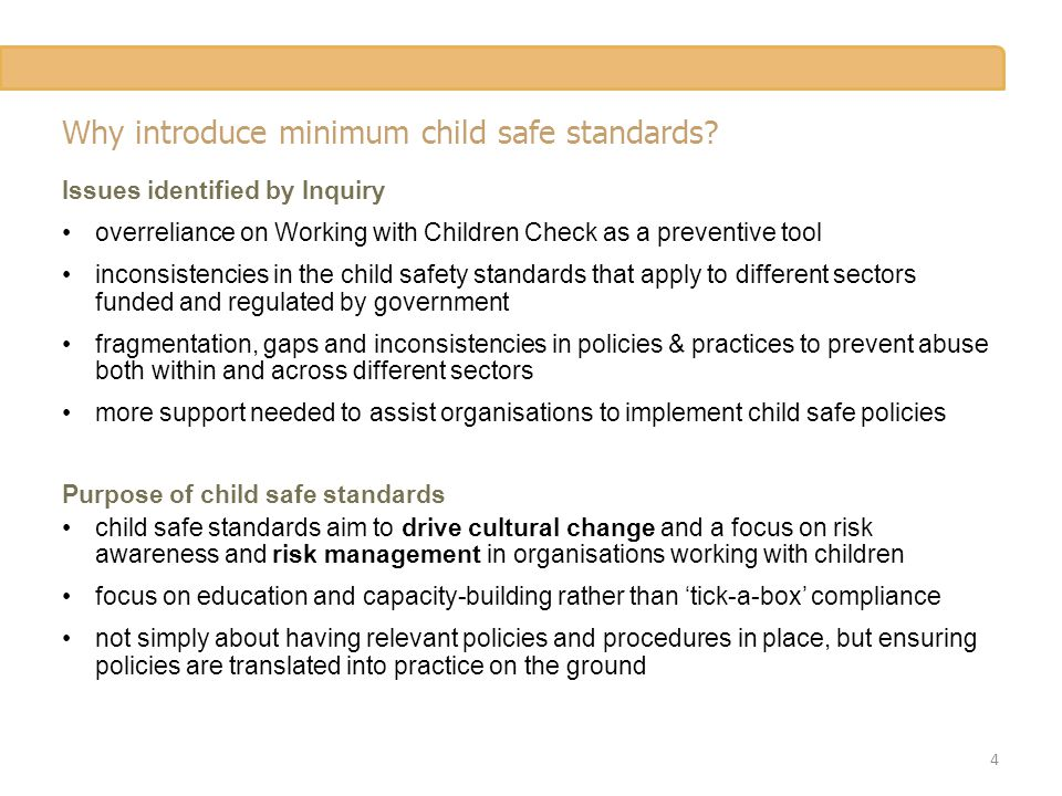 Why introduce minimum child safe standards.