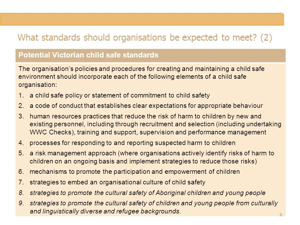 What standards should organisations be expected to meet.