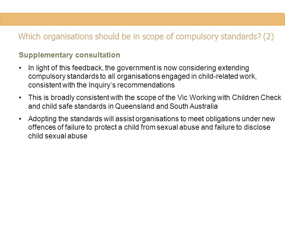 Which organisations should be in scope of compulsory standards.