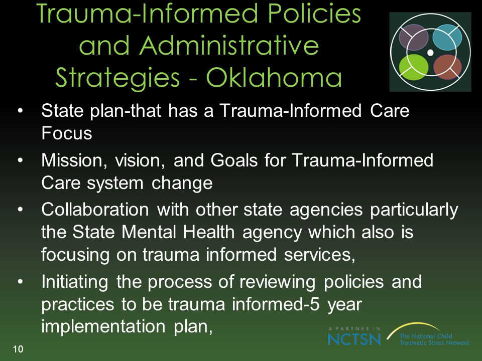 Trauma-Informed Policies and Administrative Strategies - Oklahoma State plan-that has a Trauma-Informed Care Focus Mission, vision, and Goals for Trau