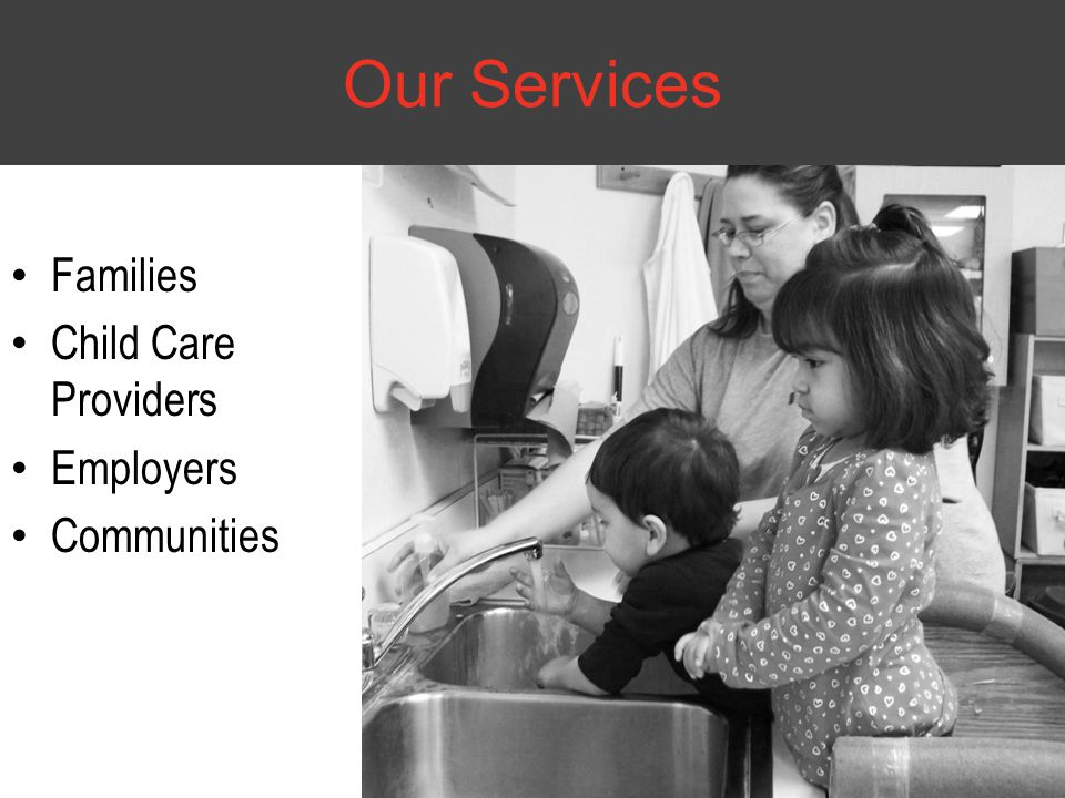 Our Services Families Child Care Providers Employers Communities