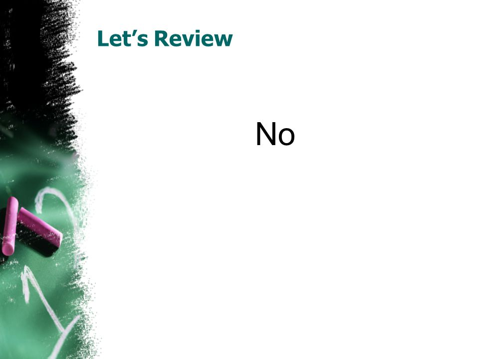Let's Review No